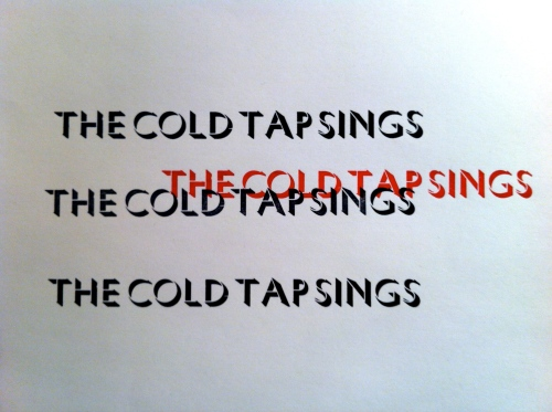 The Cold Tap Sings